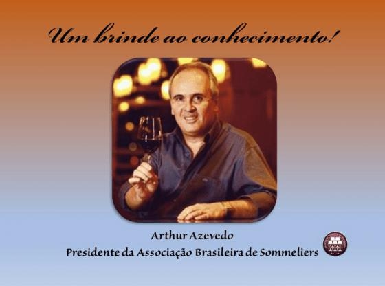 Arthur Piccolomini de Azevedo - Presidente da Associação Brasileira de Sommeliers