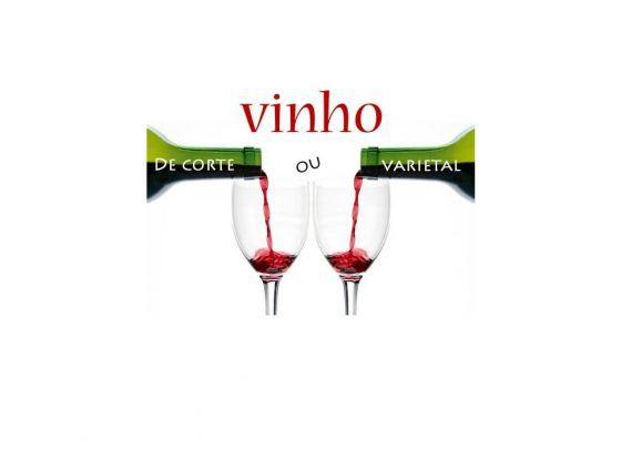 Vinho de corte ou varietal