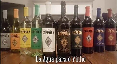 Vinhos de Francis Ford Coppola - Da Água para o Vinho